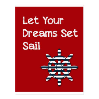 boat wheel -Let your dreams sailboat wheel Postcard