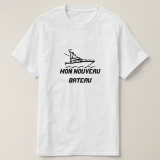 Boat with text Mon nouveau bateau T-Shirt