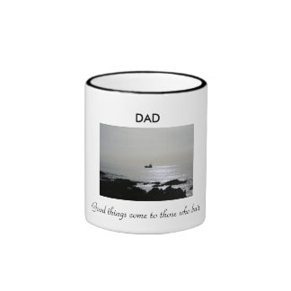 boat x2 Good things come to those who bait DAD Mug