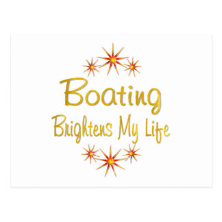 Boating Brightens My Life Postcard