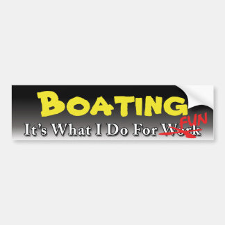 Boating - What I Do For FUN Sticker