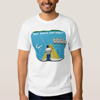 Boats - Cartoon - Watch your Wake T-shirt