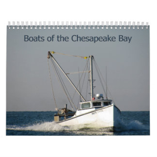 Boats of the Chesapeake Bay Calendar
