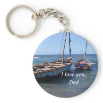"""Boats on an Ocean, """"I Love You, Dad"""" Keychain"""