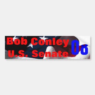 Bob Conley for U.S. Senate 2008 Bumper Sticker
