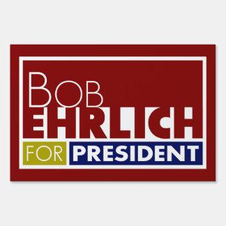 Bob Ehrlich for President V1 Lawn Sign