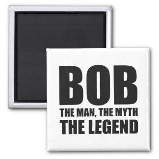 Bob el hombre el mito la leyenda imán cuadrado