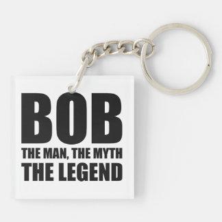 Bob el hombre el mito la leyenda llavero cuadrado acrílico a doble cara