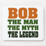 Bob - el hombre, el mito, la leyenda tapetes de ratón
