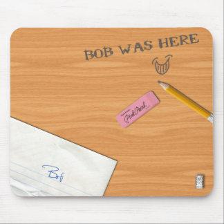 """""""Bob estaba aquí"""" Mousepad Tapetes De Ratón"""