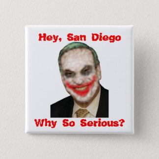 Bob Filner: Why So Serious? Pinback Button