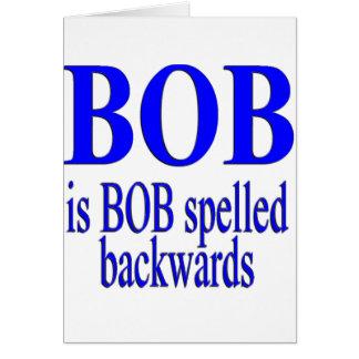 Bob is Bob backwards Greeting Cards