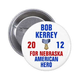 Bob Kerrey para el senado 2012 Pin Redondo De 2 Pulgadas