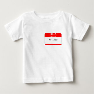 Bob L. Hedahl (bobble-head doll) Baby T-Shirt