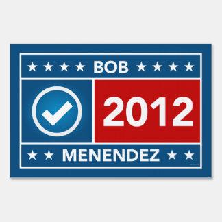 Bob Menendez Yard Sign