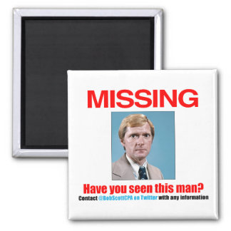 "Bob Scott CPA: ""Missing"" 2-inch Square Magnet"