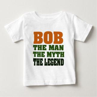 Bob - the Man, the Myth, the Legend Baby T-Shirt