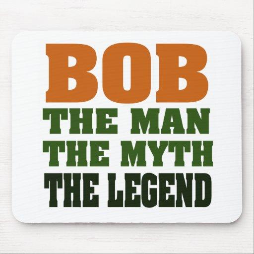 Bob - the Man, the Myth, the Legend Mouse Mat