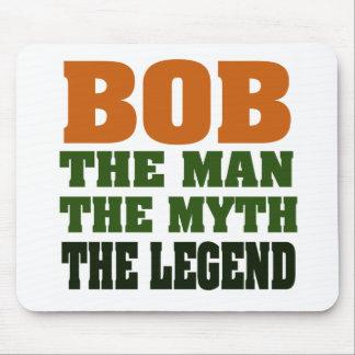 Bob - the Man, the Myth, the Legend Mouse Pad