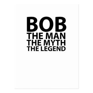 bob the man the myth the legend tees.png postcard