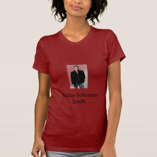 Bobby123, Bobby Soloman Smith Camiseta