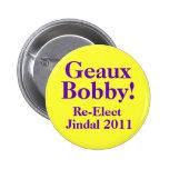 Bobby Jindal 2011 Pinback Buttons