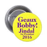 Bobby Jindal 2016 Pin Redondo 5 Cm