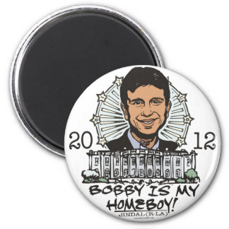 Bobby Jindal is My Homeboy 2012 Gear Magnet