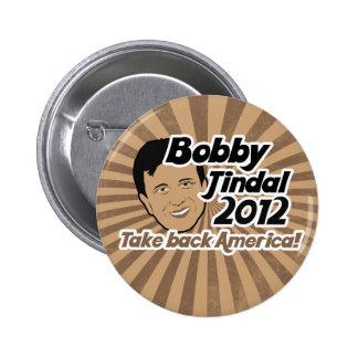 Bobby Jindal para Presaident 2012 Pin Redondo De 2 Pulgadas