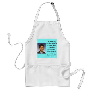 Bobby Jindal quote Adult Apron