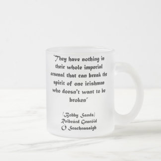 Bobby Sands Great Irish Quote Frosted Glass Coffee Mug