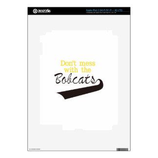 Bobcats Dont Mess Skin For iPad 3