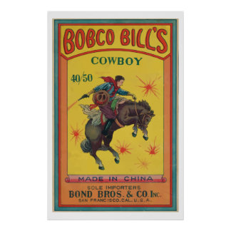 Bobco Bill's (Vintage Chinese Firecracker) Posters