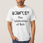 """Bobfest la celebración camiseta de Bob"""