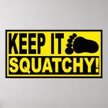 ¡Bobo original y superventas LO GUARDA SQUATCHY! Poster