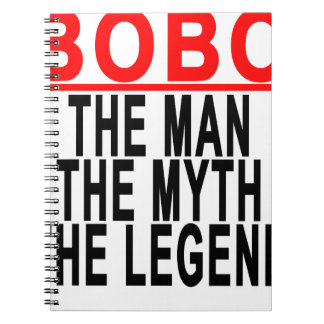 Bobo The Man The Myth The Legend Tshirts.png Spiral Notebook