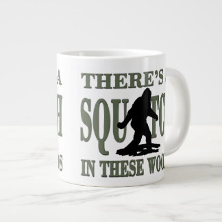 Bobo - There's a SQUATCH in these Woods Giant Coffee Mug