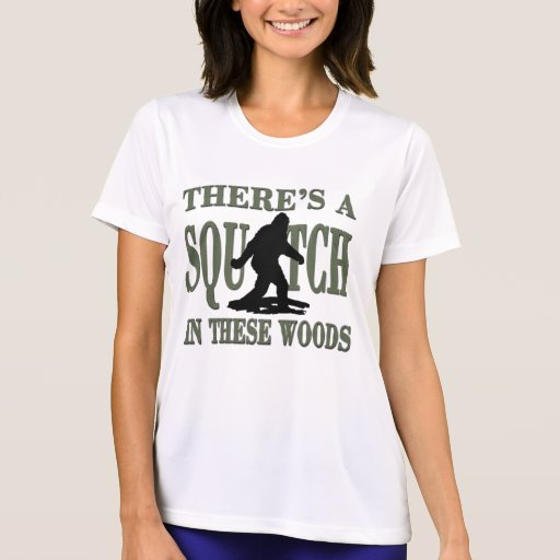 Bobo - There's a SQUATCH in these Woods T Shirts