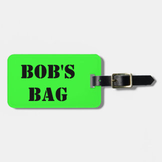 Bob's Bag Tag For Luggage