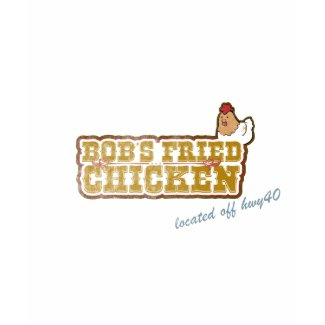 Bob's Fried Chicken shirt