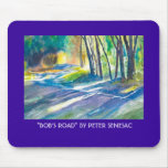 ", ""BOB'S ROAD"" BY PETER SENESAC MOUSE PADS"