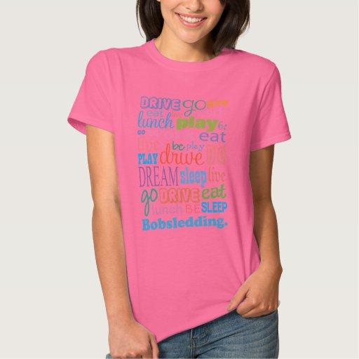 Bobsledder Gift For Woman T-Shirt