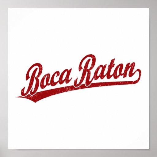 Boca Raton script logo in red Poster