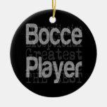 Bocce Player Extraordinaire Ceramic Ornament