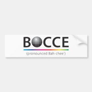 Bocce (pronounced Bah-chee') Bumper sticker