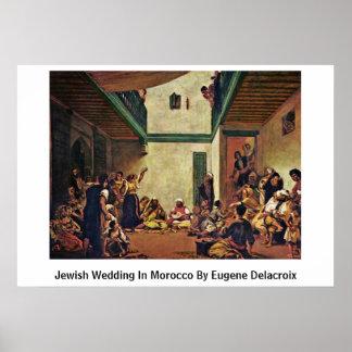 Boda judío en Marruecos de Eugene Delacroix Póster