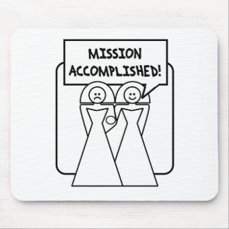 """Boda lograda """"misión"""" (homosexual) alfombrilla de raton"""