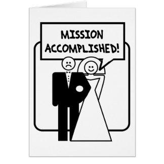 "Boda lograda ""misión"" tarjeta de felicitación"