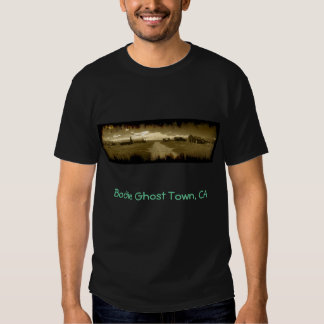 Bodie Ghost Town, CA Tee Shirt