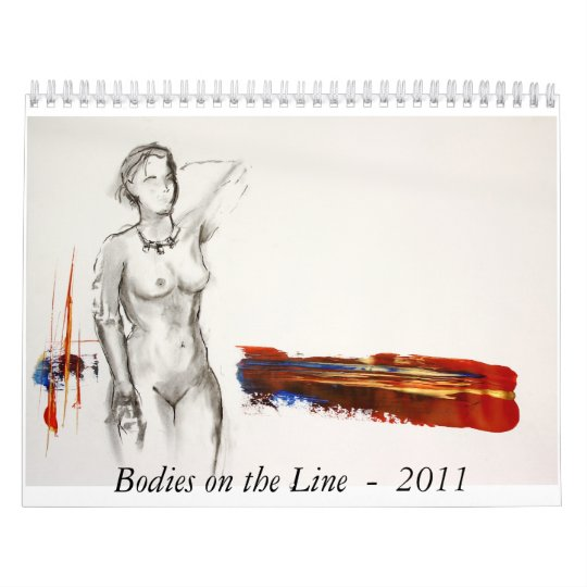 Bodies on the Line - 2011 Calendar